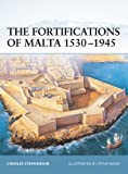 The Fortifications of Malta 1530–1945 (Fortress Book 16) (English Edition)