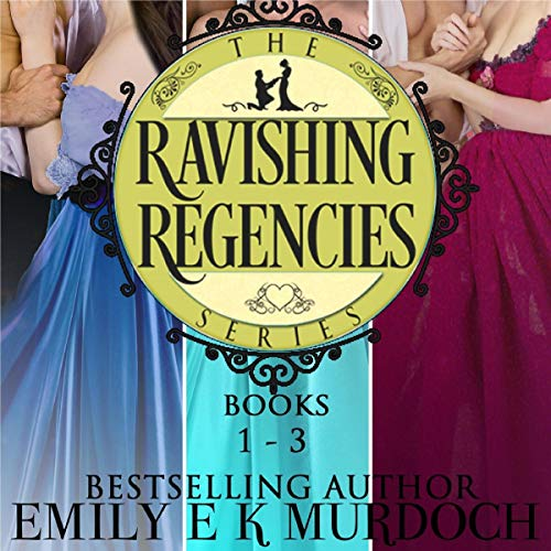 Ravishing Regencies: Books 1-3 Titelbild