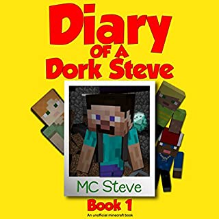 Diary of a Minecraft Dork Steve, Book 1 cover art