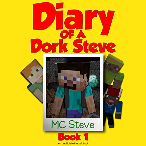 Diary of a Minecraft Dork Steve, Book 1 audiobook cover art