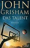 Das Talent: Roman