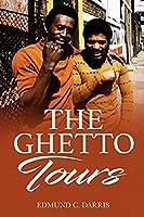 THE GHETTO TOURS