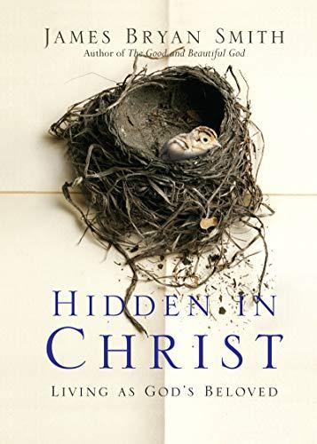 Hidden in Christ: Living As God's Beloved (Apprentice Resources)