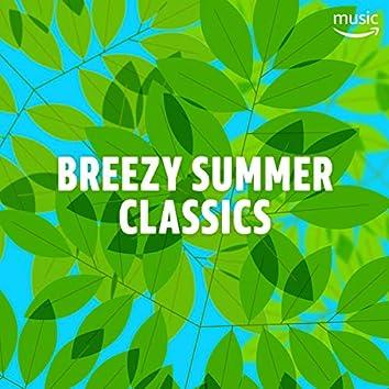 Breezy Summer Classics
