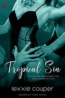 Tropical Sin (A Sexy, Beach Romance Novella) (Bandicoot Cove Book 1) by [Lexxie Couper]