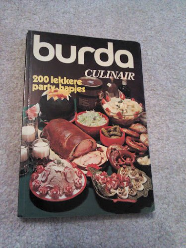 Burda Culinair 4, 200 Lekkere Party-hapjes