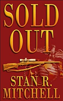 Sold Out (Nick Woods Book 1) by [Stan R. Mitchell, Danah Mitchell, Desiree Kamerman, Emily Akin]