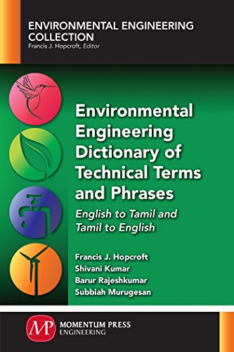 Environmental Engineering Dictionary of Technical Terms and Phrases: English to Tamil and Tamil to English (English Edition)