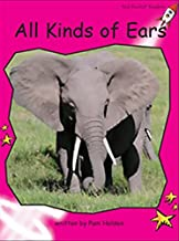 All Kinds of Ears (Red Rocket Readers, Emergent Level)