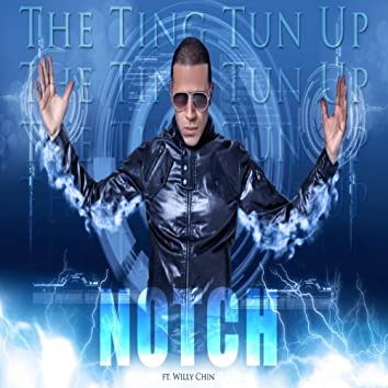 The Ting Tun Up (feat. Willy Chin)