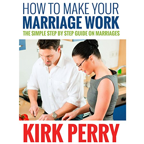 How to Make Your Marriage Work audiobook cover art