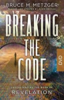 Breaking the Code Dvd: Understanding the Book of Revelation
