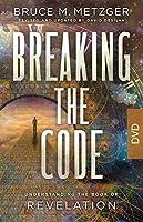 Breaking the Code Dvd: Understanding the Book of Revelation