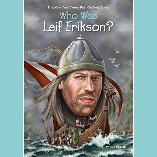Who Was Leif Erikson? audiobook cover art