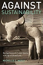 Image of Against Sustainability:. Brand catalog list of Fordham University Press.