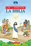Lee y aprende: La biblia (Read and Learn Bible):...