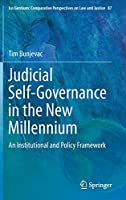 Judicial Self-Governance in the New Millennium: An Institutional and Policy Framework (Ius Gentium: Comparative Perspectives on Law and Justice, 87)