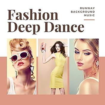 Fashion Deep Dance: Top Model Walk Runway Background Music