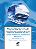 Manual práctico de redacción periodística: 4 (Ciencias de la Información y la Comunicación)