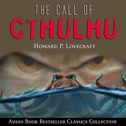 The Call of Cthulhu: Audio Book Bestseller Classics Collection copertina
