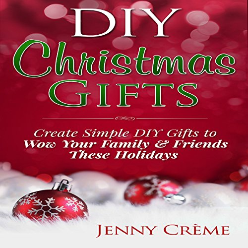 DIY Christmas Gifts audiobook cover art