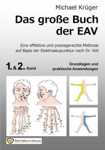 Das grosse Buch der EAV: Grundlagen und praktische Anwendung