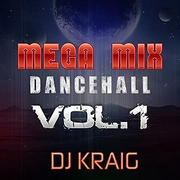 Mega Mix Dance Hall (Vol. 1) (New Edition)