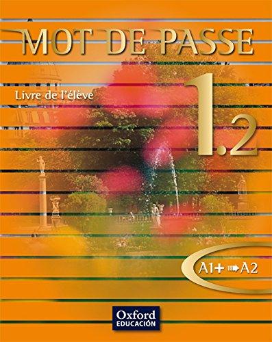 Mot de Passe 1.2. Livre de l'Élève - 9788467351989
