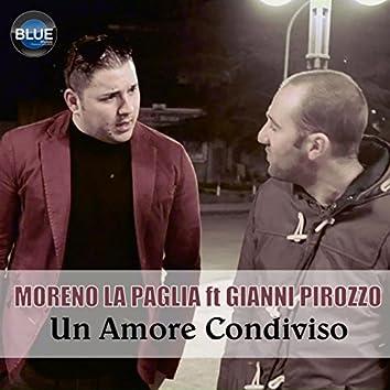 Un amore condiviso (feat. Gianni Pirozzo)