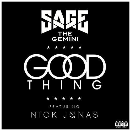 Sage The Gemini feat. Nick Jonas
