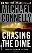 Chasing the Dime by Michael Connelly (2003-09-01)