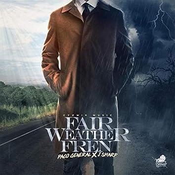 Fair Weather Fren (feat. J Sharp)