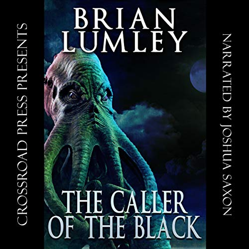 The Caller of the Black Audiobook By Brian Lumley cover art