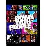 【スノーボード DVD】 Down With People (タ゛ウン・ウィス゛・ヒ゜ーフ゜ル) 日本語字幕付 [DVD]