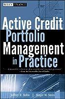 Active Credit Portfolio Management in Practice (Wiley Finance)