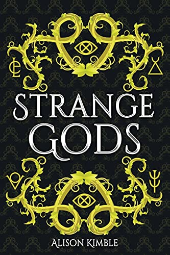 Compare Textbook Prices for Strange Gods  ISBN 9781953491145 by Kimble, Alison