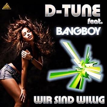 Wir Sind Willig (Radio Mixes)