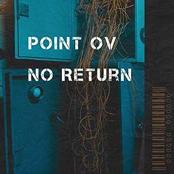 Point ov no Return