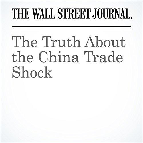 The Truth About the China Trade Shock copertina