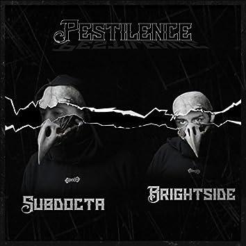 Pestilence (feat. Subdocta)