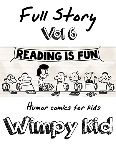 Humor comics for kids Wimpy Kid Full Story: Funny Wimpy Kid Full Story Vol.6 (English Edition)