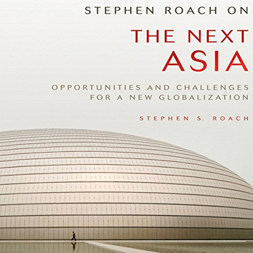 Stephen Roach on the Next Asia audiobook cover art