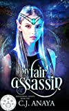 My Fair Assassin: Allies Of The Fae Realm Fated Mates Romance (Paranormal Misfits Book 1) (Kindle Edition)
