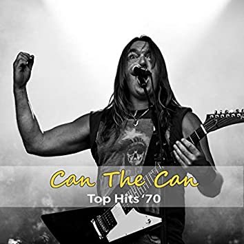Top Hits '70: Can the Can