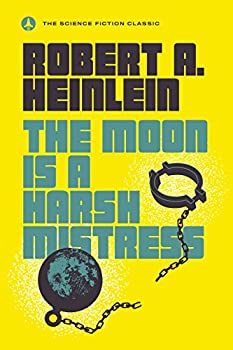 The Moon Is a Harsh Mistress Kindle eBook