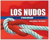 Los nudos: Cómo hacer el nudo adecuado en cada momento (Libros técnicos)