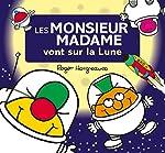 Monsieur Madame - Les Monsieur Madame vont sur la lune d'Adam Hargreaves