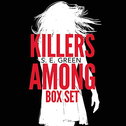 Killers Among Audiobook By S.E. Green cover art