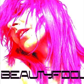 Beauty Fool