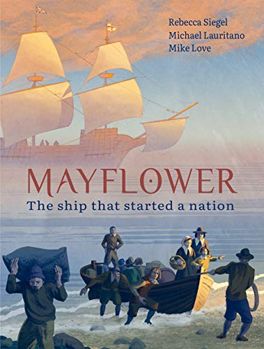 Mayflower: The Ship that Started a Nation